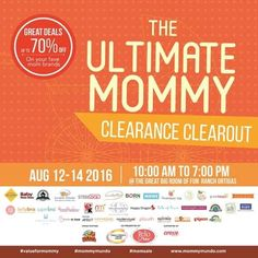 Check out The Ultimate Mommy Clearance Clearout!  Enjoy great deals of up to 70% OFF on selected items from your favorite mom brands!  Happening on August 12 - 14, 2016 from 10am to 7pm at The Great Big Room of Fun Ranch Ortigas!  For more promo deals, VISIT http://mypromo.com.ph! SUSCRIPTION IS FREE! Please SHARE MyPromo Online Page to your friends to enjoy promo deals!