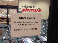 """This store sign which could have just said """"Open 7am-10pm"""""""
