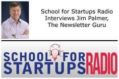School for Startups Radio Jim Beach interviews Jim Palmer, the #Newsletterguru http://schoolforstartupsradio.com/2013/05/may-22-2013-alicia-cramer/