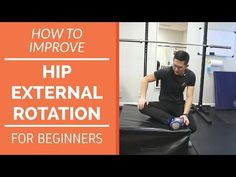 How to improve hip external rotation for beginners - YouTube