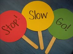 Using them for freeze dance, green means go, red means stop, yellow go slow