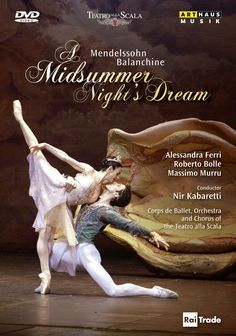 midsummer nights dream, love this ballet