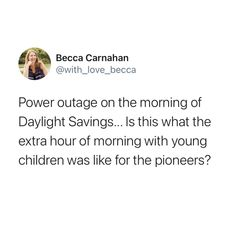 Daylight savings with young kids is parenting upleveled... please go to sleep... #daylightsavings #parenting Funny Parenting Memes, Funny Memes, Funny Tips, Youngest Child, Go To Sleep, Becca, Vocabulary, Survival, Love