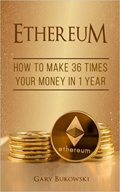Ethereum: How to make 36 times your money in 1 year Bitcoin Account, Bitcoin Price, Make Money Online, How To Make Money, Bukowski, Bitcoin Business, 1 Year, Make Time, Blockchain