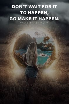 Make It Happen Quotes, World Map Continents, Best Quotes, Life Quotes, Postive Vibes, Drops In The Ocean, Always Remember You, Positive Mind, Inspirational Thoughts