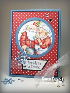 Karen Day for Art Impressions using Twinkle in Tangle - new Holiday 2015 set.