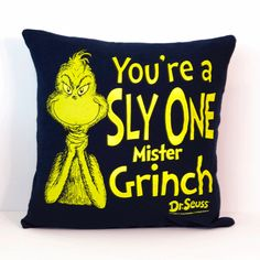 One of a kind Grinch Pillow from everyone's holiday favorite Dr. Suess' How the Grinch Stole Christmas. As soft as your favorite tee shirt x pillow Envelope closure in the back for easy washing and care Made in the U. Grinch Christmas Party, Grinch Party, Winter Christmas, Holiday Fun, Christmas Holidays, Christmas Crafts, Merry Christmas, Christmas Decorations, Der Grinch