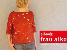 Tutoriels de couture mode, FrauAIKO kurze Bluse mit 3/4-Arm, ebook est une création orginale de schnittreif sur DaWanda