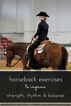 horseback exercises to improve strength, rhythm and balance