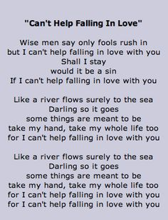 Lyrics to Can't Help Falling In Love- Elvis Presley - Lyrics go on back of homemade card Fall In Love Lyrics, Great Song Lyrics, Lyrics To Live By, Songs To Sing, Music Lyrics, Love Songs, Camp Songs, Elvis Lyrics, Elvis Presley Lyrics