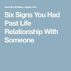 Six Signs You Had Past Life Relationship With Someone
