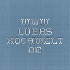 www.lubas-kochwelt.de