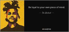 TOP 22 QUOTES BY THE WEEKND | A-Z Quotes