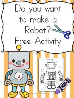 Do you want to make a Robot? Fun Letter R Activity! Make a robot. Fun free activity -great for preschool or kindergarten students. Robot Classroom, Preschool Classroom, Kindergarten Activities, Preschool Activities, Prek Literacy, Free Preschool, Letter R Crafts, Alphabet Crafts, Robot Crafts