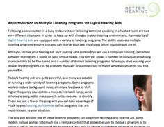http://www.hearingbest.com/blog/an-introduction-to-multiple-listening-programs-for-digital-hearing-aids/  Center for Better Hearing discusses Multiple Listening Programs for Digital Hearing Aids.