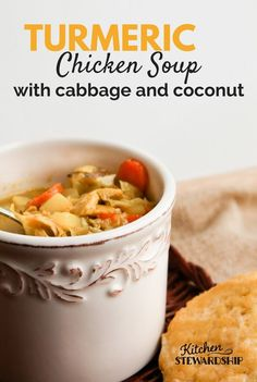 Turmeric Chicken Soup with Cabbage and Coconut - capture the health benefits of turmeric with this simple, warming soup in less than 30 minutes :: via Kitchen Stewardship. Great for batch cooking, freezes well. Turmeric Recipes, Coconut Recipes, Paleo Recipes, Whole Food Recipes, Cooking Recipes, Rutabaga Recipes, Watercress Recipes, Crohns Recipes, Paleo Soup