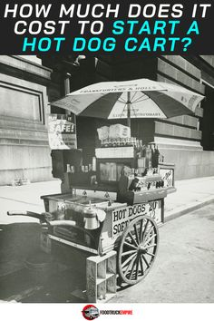 How Much Does It Cost to Start a Hot Dog Cart? Homemade Hot Dogs, Vendor Cart, Making Hot Dogs, Foto Picture, Hot Dog Cart, Hot Dog Stand, Food Service, Poster Size Prints, 500 Piece Jigsaw Puzzles