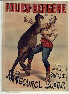 19th cent. french music-hall poster - boxing kangaroo.  olies-Bergère. Le plus nouveau spectacle. Le kangourou boxeur Artist: F Appel (lithographer) Date: 1895