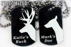 Customized Buck&Doe Dog Tags http://www.sixshootergiftshop.com/collections/dog-tag-necklaces/products/customized-buck-doe-dog-tag-necklaces