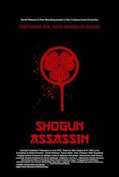 Silver Ferox Design: SHOGUN ASSASSIN (Robert Houston, 1980)
