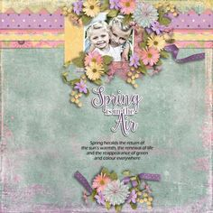 Kit Glorious Spring by Designs by Laura Burger. Template Mix It Up 2 by Heartstrings Scrap Art. Photo per kind favour of Marta Everest Photography.