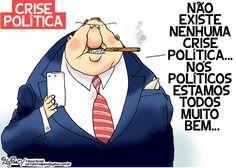 POIS... NÃO EXISTE CRISE POLÍTICA... OS POLÍTICOS ESTÃO NA SUA MAIORIA DE BOLSO CHEIO.!...