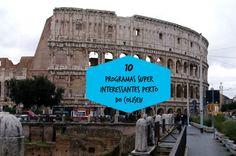 10 programas super interessantes perto do Coliseu | Roma Pra Você |
