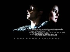 Wentfort Miller as Michael Scofield ve Sarah Wayne Callies as Dr. Sara Tancredi- Prison Break