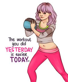 "Arthlete ~ ""The workout you did yesterday is easier today"""