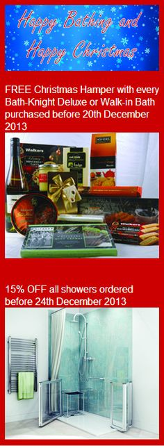 As well as a lovely hamper with the Bath-Knight Deluxe and Walk-in Baths, we're also giving 15% off our shower range! http://bathknightblog.com/2013/10/21/bath-knight-christmas-offers/