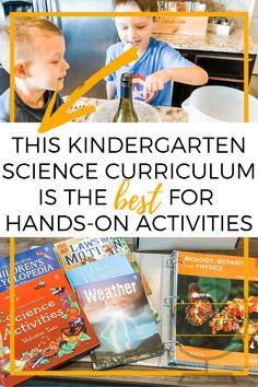This Kindergarten Science Curriculum Is The Best For Hands On Activities
