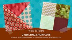 2 quilting shortcuts video tutorial