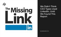 We Didn't Think CEO Types Used LinkedIn, Until We Found This Report - http://wp.me/p6wsnp-4eZ