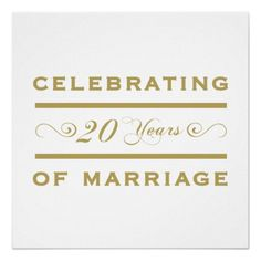 Celebrating 20 Years Of Marriage Print ~ (They Have Many Years Avail) 20 Year Anniversary, Anniversary Quotes, 50th Wedding Anniversary, 20 Years Of Marriage, Love And Marriage, Love My Husband, Old Quotes, 20 Years Old, No One Loves Me