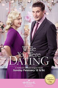 "Its a Wonderful Movie - Your Guide to Family and Christmas Movies on TV: ""While You Were Dating"" -- a Hallmark Channel Original ""Countdown to Valentine's Day"" Movie!"