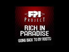 FPI PROJECT - Rich In Paradise (Going Back To My Roots) (Vocal Remix) - YouTube My Roots, Dance Music, Paradise, Feelings, Projects, Youtube, Log Projects, Blue Prints, Ballroom Dance Music