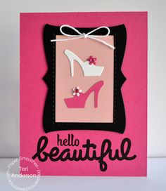 Card by PS DT Teri Anderson using PS Shoes dies, Frame 2 die, Hip Hands, Kudos Two