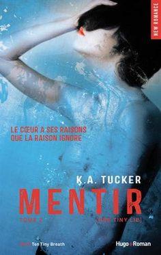 Mentir - tome 2 (One Tiny Lie) de K a Tucker https://www.amazon.fr/dp/2755617446/ref=cm_sw_r_pi_dp_bjWsxbSZQZTTK