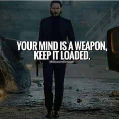 "#JohnWick/JohnWickChapter2  John  ""Your mind is a weapon, keep it loaded."""
