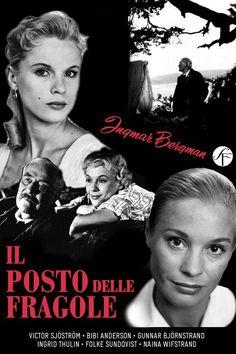 Titolo originale: Smultronstallet Durata:95' Anno:1957  Produzione:Svezia Regia: Ingmar Begman Cast:Victor Sjostrom, Bibi Andersson, Ingrid Thulin,Gunnar Bjornstrand, Folke Sundvist