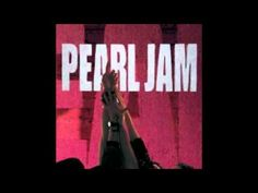 Pearl Jam - Ten [Full Album]