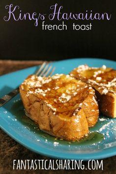 King's Hawaiian French Toast   A breakfast made for royalty! via Fantastical Sharing of Recipes