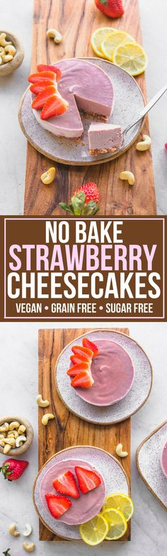 These No Bake Sugar Free Strawberry Cheesecakes are a delicious healthy dessert! Vegan, Grain Free, and Gluten Free. #vegan #plantbased #strawberry #nobakecheesecake #nobake #sugarfree #healthydessert #vegancheesecake #datenight via frommybowl.com