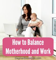 The never-ending struggle to balance motherhood and work, DagmarBleasdale.com #motherhood #WAHM