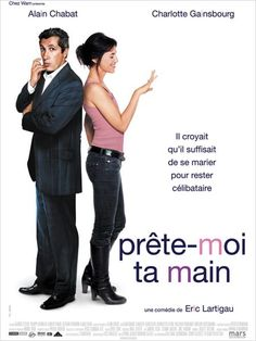 "French Romantic comedy ""Prête-moi ta main"" - with Alain Chabat and Charlotte Gainsbourg"