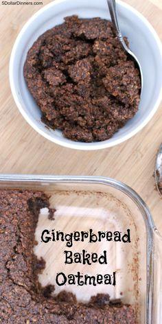 Gingerbread Baked Oatmeal from 5DollarDinners.com