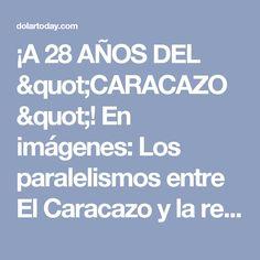 """¡A 28 AÑOS DEL """"CARACAZO""""! En imágenes: Los paralelismos entre El Caracazo y la revolución"""