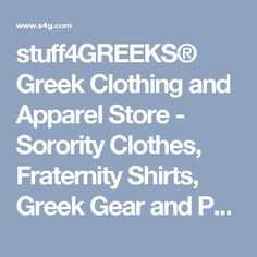 stuff4GREEKS® Greek Clothing and Apparel Store - Sorority Clothes, Fraternity Shirts, Greek Gear and Paraphernalia for All Fraternities and Sororities - White, Black, Asian, Latin, and Multicultural - Masonic and OES Eastern Star Apparel