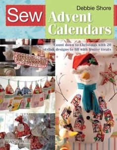 Sew unique, personalised advent calendars for your loved ones, and fill them with their favourite festive treats and handpicked goodies that theyll really treasure. There are 20 designs included, from traditional flat-pocket calendars to hanging cones and festive pouches, for both adults and children alike, along with a treat-filled calendar for the family dog!