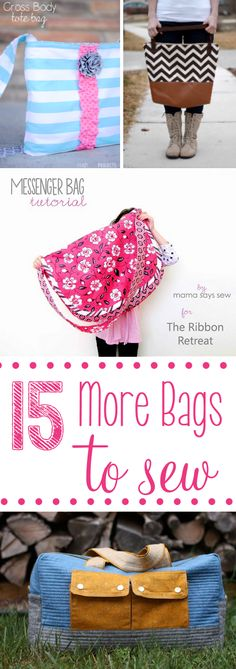 15 Bag Sewing Patterns to Try  Mom: I NEED the black chevron bag with the brown leather base.  I NEED it.  I really do.